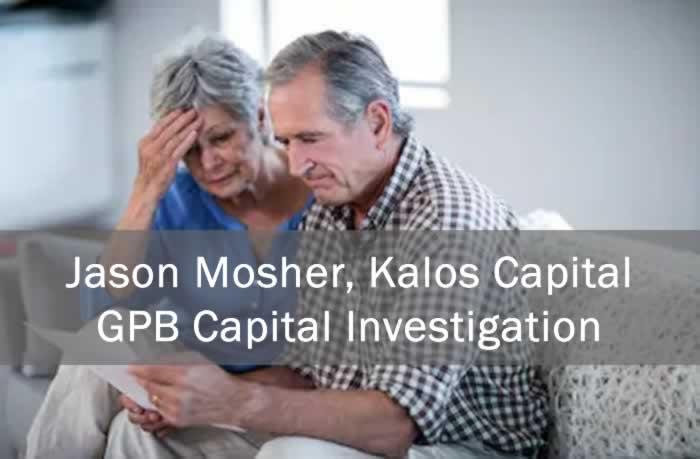Jason Mosher, Kalos Capital, GPB Capital Investigation