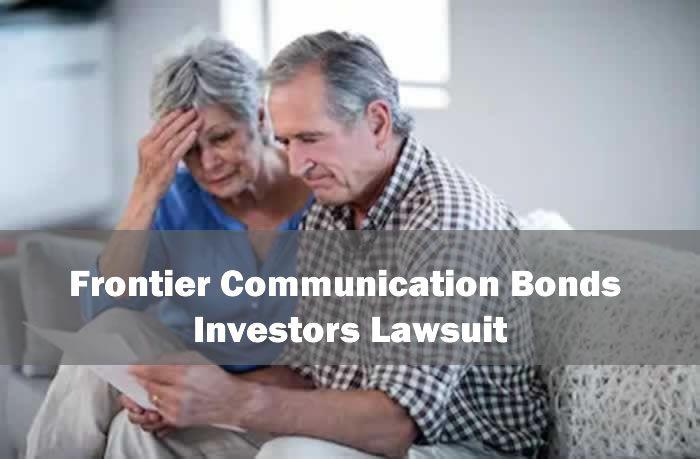 Frontier Communication Bonds Investors Lawsuit