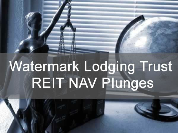 Watermark Lodging Trust REIT NAV
