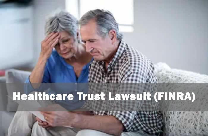 Healthcare Trust Lawsuit (FINRA)