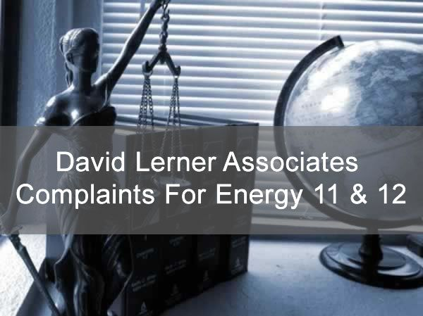 David Lerner Associates Complaints For Energy 11 & 12