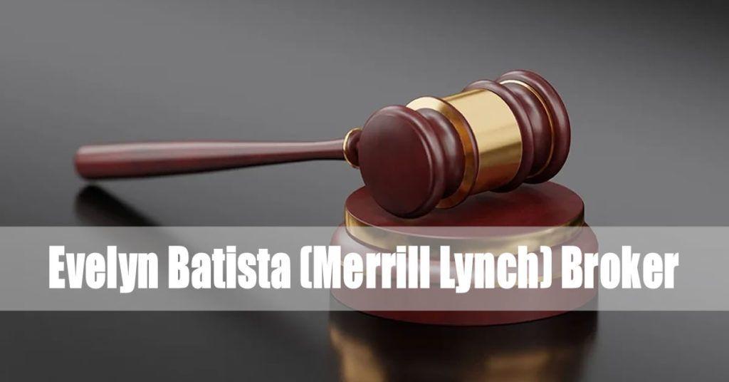 Evelyn Batista (Merrill Lynch)